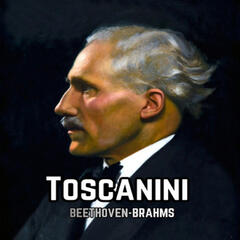 Toscanini, Beethoven-Brahms