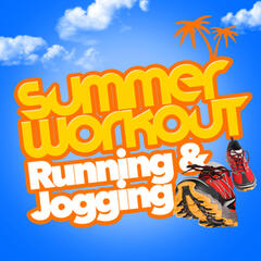 Summer Workout: Running & Jogging
