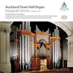 The Inaugural Concert Auckland Town Hall Organ 2010