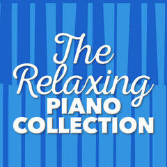 The Relaxing Piano Collection