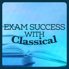 Exam Success with Classical