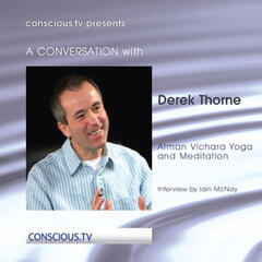 Derek Thorne - Atma Vichara Yoga and Meditation