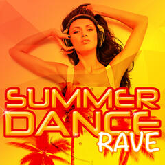 Summer Dance Rave