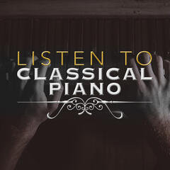 Listen to Classical Piano