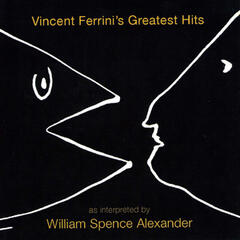 Vincent Ferrini's Greatest Hits as Interpreted by Willie Loco Alexander
