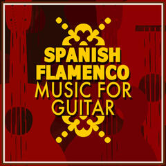 Spanish Flamenco Music for Guitar