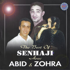 The Best of Senhaji with Abid Et Zohra