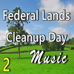 Federal Lands Cleanup Day Music, Vol. 2 (Instrumental)