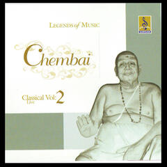 Chembai Classical, Vol. 2 (Live)