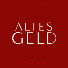 Altes Geld (Original Soundtrack)