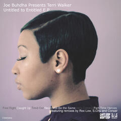 Joe Buhdha Presents Terri Walker - Untitled to Entitled