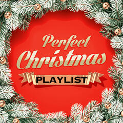 Perfect Christmas Playlist