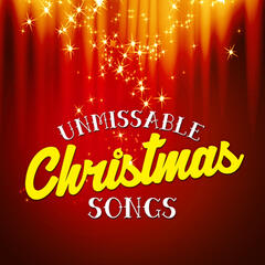 Unmissable Christmas Songs