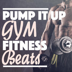 Pump It Up: Gym Fitness Beats