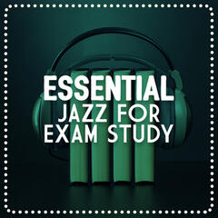 Essential Jazz for Exam Study