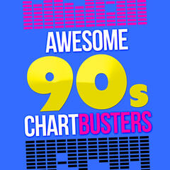 Awesome 90's Chartbusters