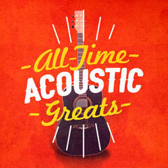 All-Time Acoustic Greats