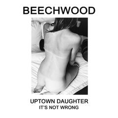 It's Not Wrong / Uptown Daughter