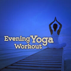 Evening Yoga Workout