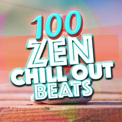 100 Zen Chill out Beats