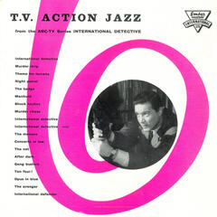T.V. Action Jazz from the A.B.C.-T.V. Series International Detective