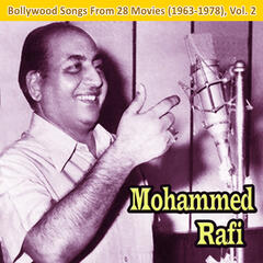 Bollywood Songs: From 28 Movies (1963-1978), Vol. 2