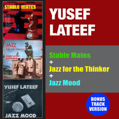 Stable Mates + Jazz for the Thinker + Jazz Mood (Bonus Track Version)
