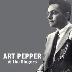 Art Pepper and the Singers