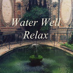 Water Well Relax