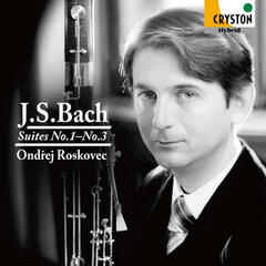 J.S. Bach: Suites No. 1 - No. 3