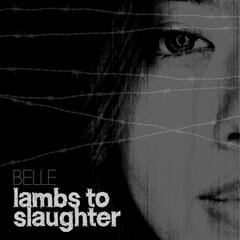 Lambs to Slaughter