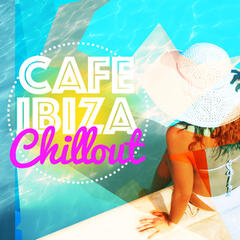 Cafe Ibiza Chill Out