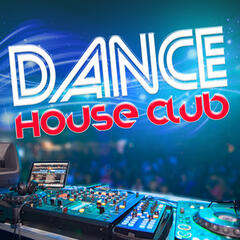 Dance House Club
