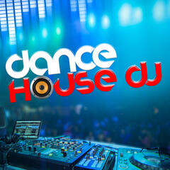 Dance House DJ