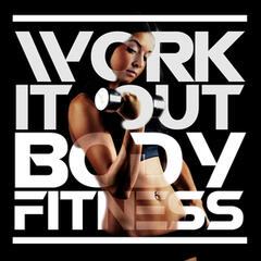 Work It Out: Body Fitness