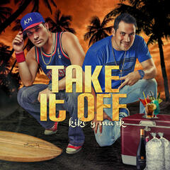 Take It Off (feat. Mike Moonnight) - Single
