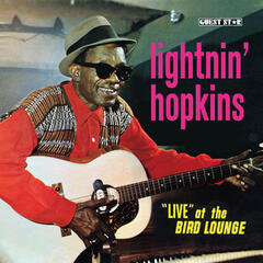 "Lightnin' Hopkins ""Live"" At the Bird Lounge"
