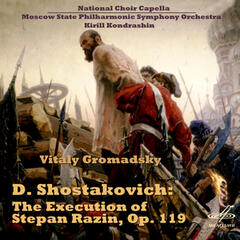 Shostakovich: The Execution of Stepan Razin, Op. 119