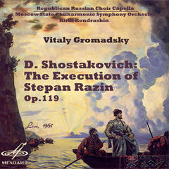 Shostakovich:  The Execution of Stepan Razin, Op. 119 (Live)
