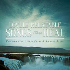 Lovely Relatable Songs That Heal
