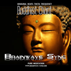 Buddhist Chant: Theta Frequency Binaural Beats - Om Mantra with Brainwave Entrainment