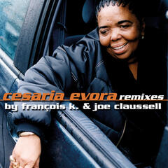 Cesaria Evora Remixes By François K. & Joe Claussell
