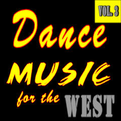 Dance Music for the West, Vol. 3