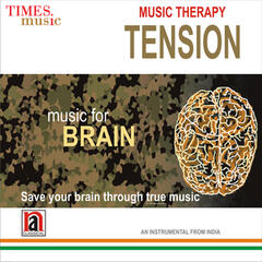 Music Therapy Tension - Music for Brain