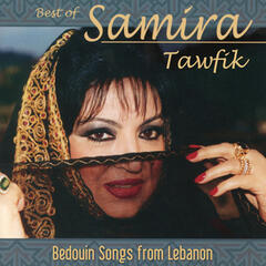 Best of Samia Tawfik: Bedouin Songs from Lebanon
