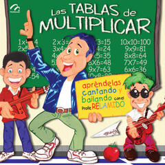 Las Tablas de Multiplicar Con el Profe Re-la-Mi-Do