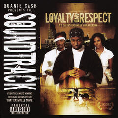 Loyalty & Respect - Soundtrack