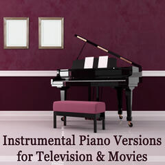Instrumental Piano Versions for Television & Movies