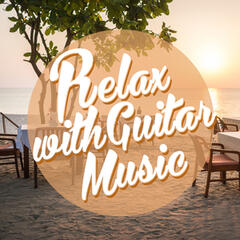 Relax with Guitar Music