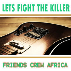 Lets Fight the Killer